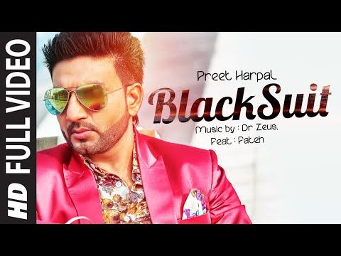 Black Suit Preet Harpal | Feat Fateh | Dr Zeus | Punjabimeo.com  BLACK SUIT PREET HARPAL FEAT FATEH DR ZEUS ALBUM WAQT. The artist and singer of this Punjabi Video Song is Preet Harpal . The song is Black Suit. The album name is Waqt. The Music is composed by Dr Zeus. Preet Harpal is noted punjabi songwriter and lyricist. Director of this video Rimpy Prince  CLICK HERE TO DOWNLOAD :: BLACK SUIT PREET HARPAL FEAT FATEH DR ZEUS ALBUM WAQT