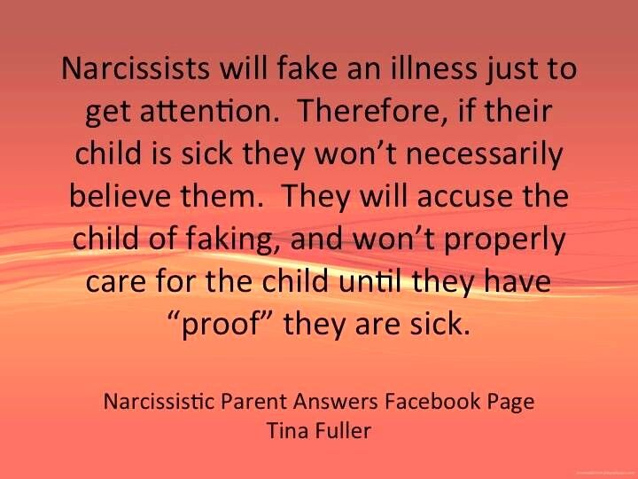 Narcissists will fake an illness just to get attention