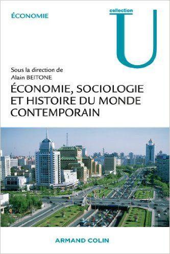 Amazon.fr - Économie, Sociologie et Histoire du monde contemporain - Alain Beitone - Livres
