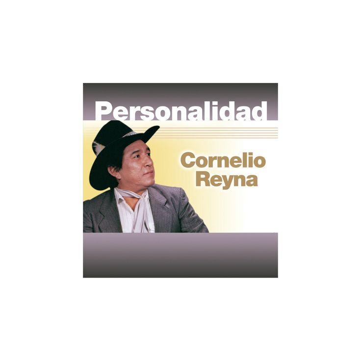 Cornelio reyna - Personalidad:Cornelio reyna (CD)