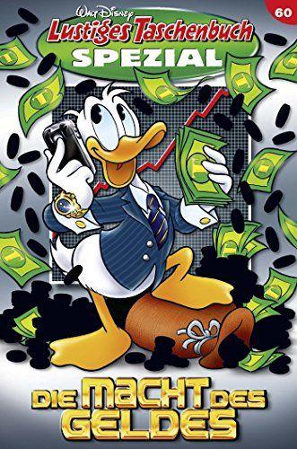 Lustiges Taschenbuch Spezial Band 60: Die Macht des Geldes