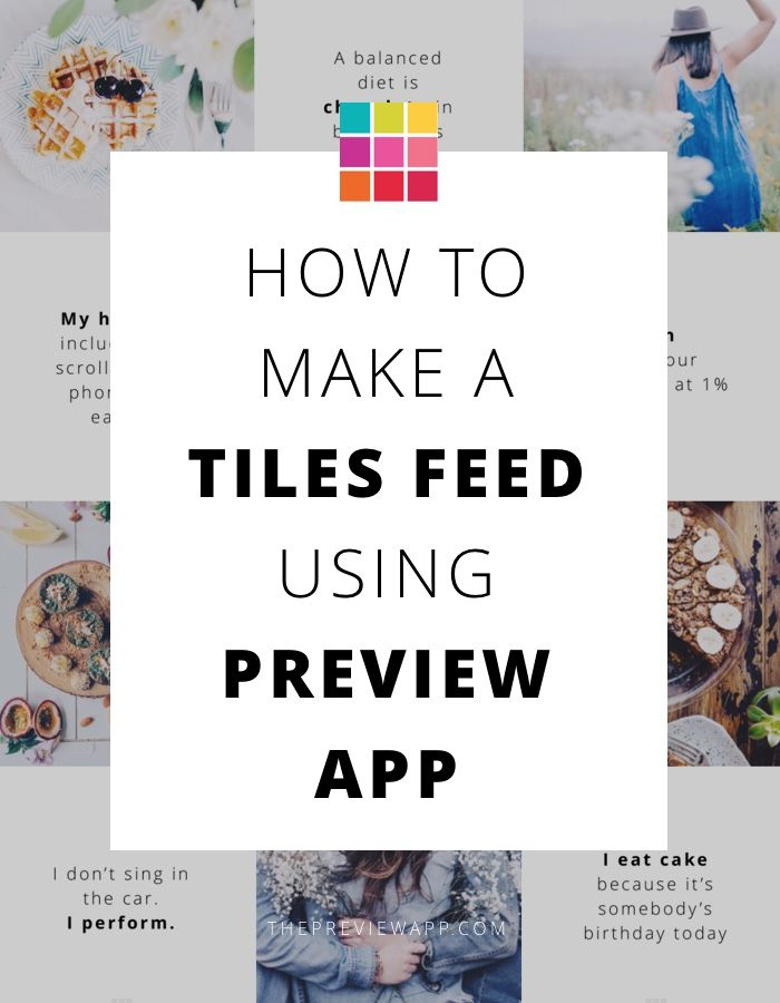 "Here is how to design and schedule a ""tiles"" Instagram layout: alternate between photos and quotes (or anything else you want) with Preview app."