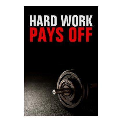 Hard Work Pays Off Bodybuilding Training Poster - fitness posters memes motivation meme quote
