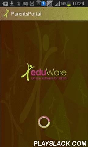 Eduware Parents Portal  Android App - playslack.com ,  School Management SystemParents, Students can check their update from App like Result, time table, Attendance, App available only for those students whose school using eduware software which is Highly Powerful Software for School Management System.