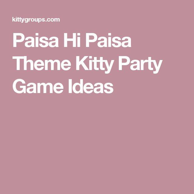 Paisa Hi Paisa Theme Kitty Party Game Ideas