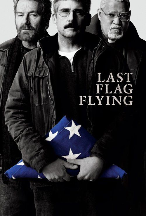 Last Flag Flying Full Movie Online 2017 | Download Last Flag Flying Full Movie free HD | stream Last Flag Flying HD Online Movie Free | Download free English Last Flag Flying 2017 Movie #movies #film #tvshow