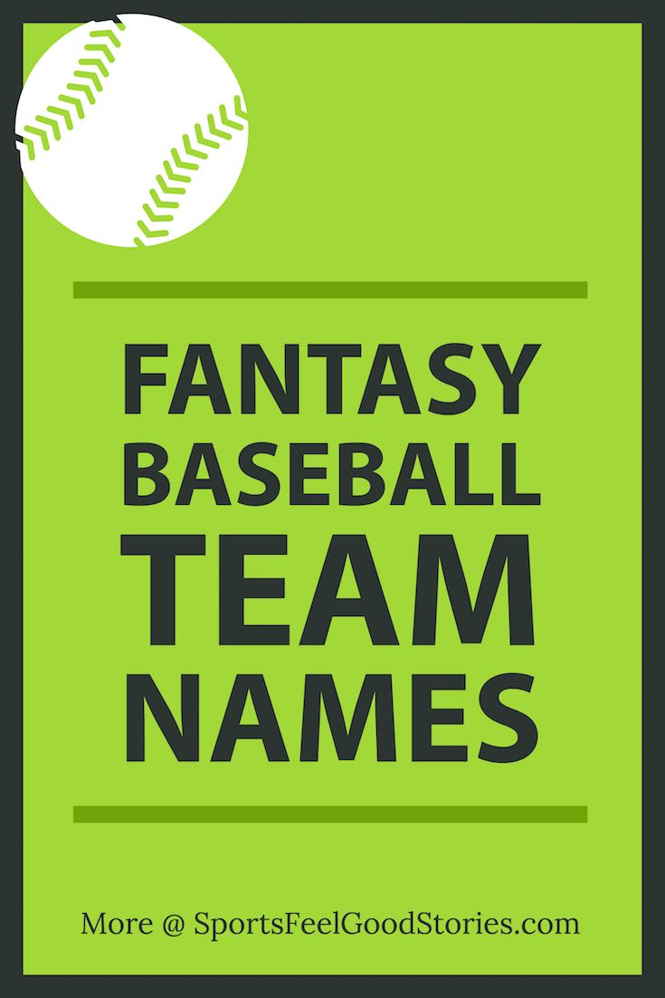 Fantasy Baseball Team Names Funny Good Better And The Best Team Names Fantasy Baseball Best Team Names