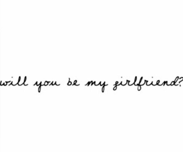"""""""Will you be my girlfriend...""""   """"sarai il mio GF""""?"""