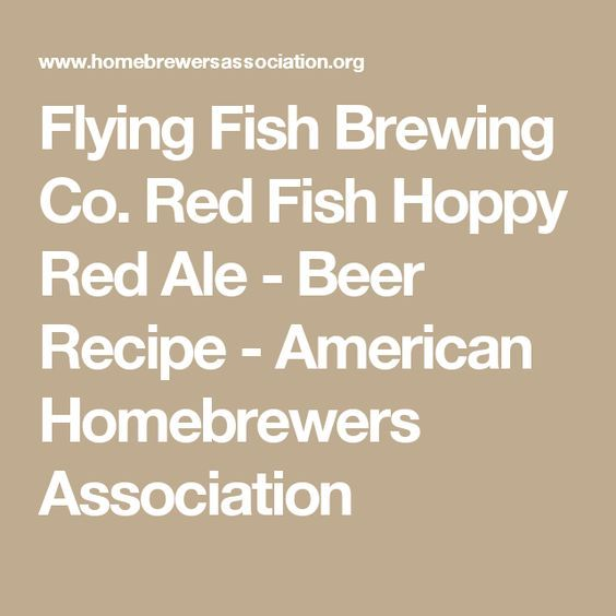 Flying Fish Brewing Co. Red Fish Hoppy Red Ale - Beer Recipe - American Homebrewers Association