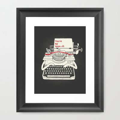 You're my type Framed Art Print by Dzeri29 - $35.00
