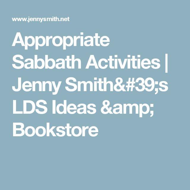 Appropriate Sabbath Activities | Jenny Smith's LDS Ideas & Bookstore