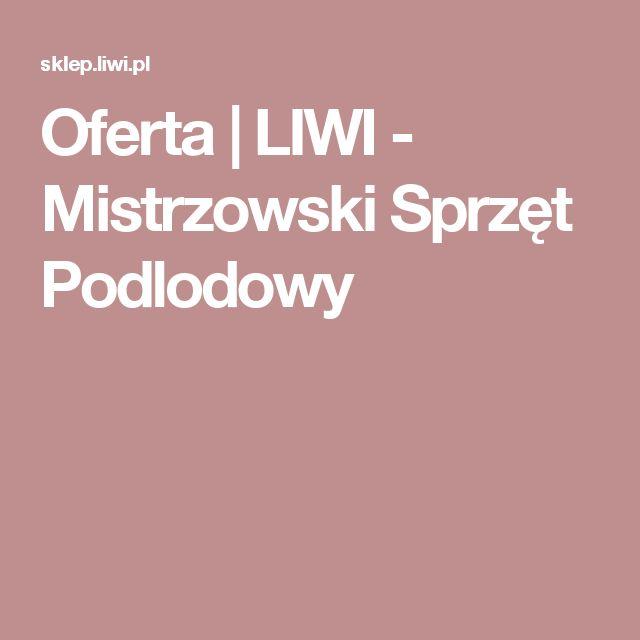 Oferta  | LIWI - Mistrzowski Sprzęt Podlodowy
