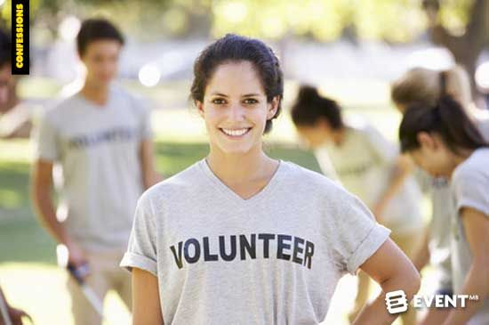 Confessions of an Event Volunteer - As a serial event volunteer, here is my confession.