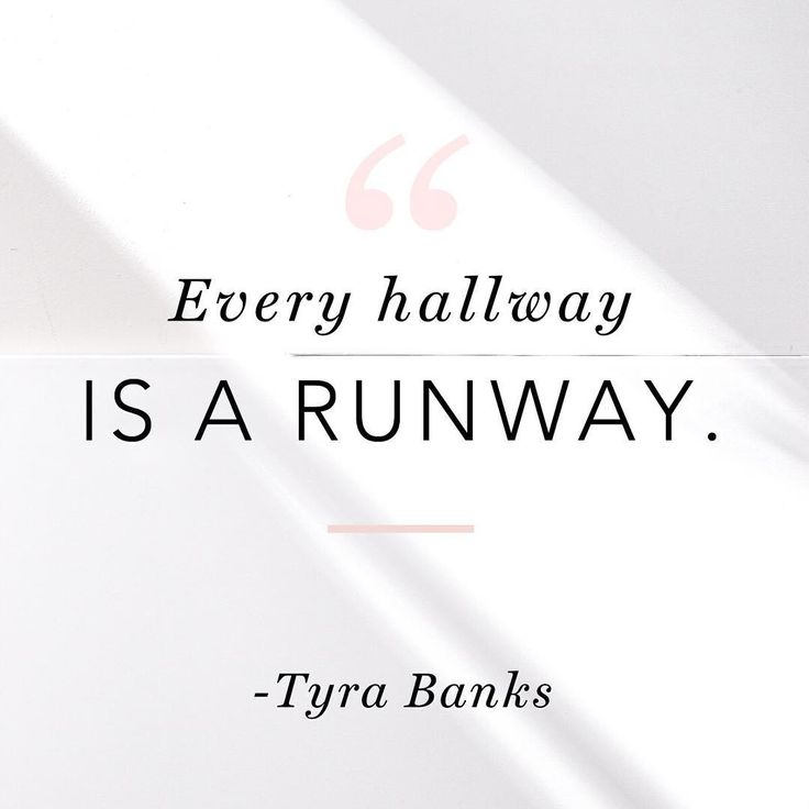 Freaking love Tyra Banks. Love this quote so much.