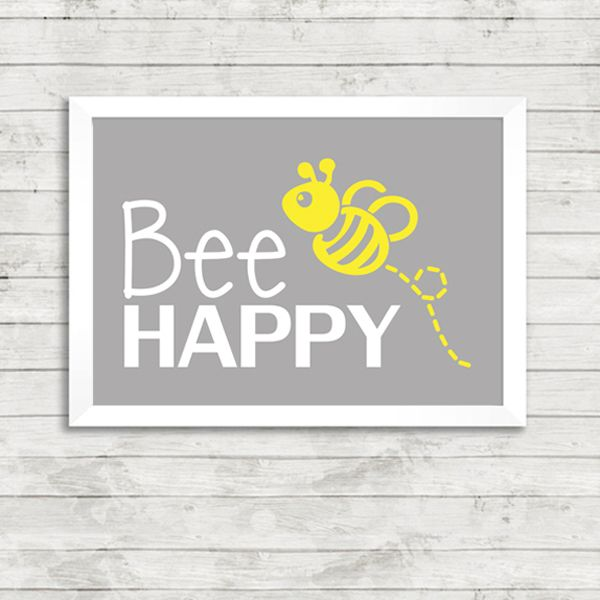 Bee Happy Quote A4 Print - £9.99 from Vunk #nursery #cute #artprint #happy