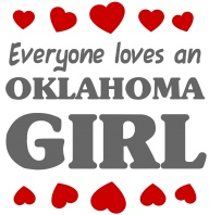 "This is Me ~ I""m an Oklahoma Girl! Born and raised!"