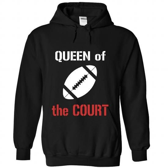Queen of the court Football T Shirts, Hoodies. Get it now ==► https://www.sunfrog.com/Sports/Queen-of-the-court--Football-1818-Black-32602941-Hoodie.html?41382