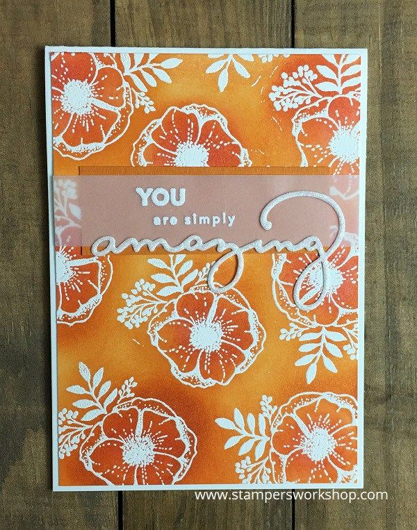 You are simply amazing    #stampersworkshop #stampinup #justbecause #cardmaking #cards #handmade #stamping