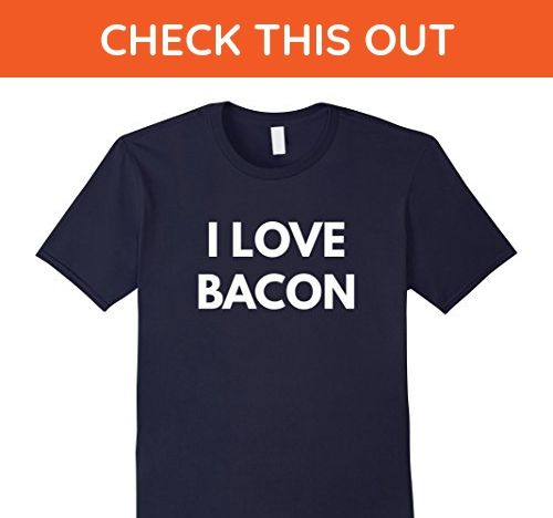 Mens I Love Bacon t-shirt - Body By Bacon Shirts Large Navy - Food and drink shirts (*Amazon Partner-Link)