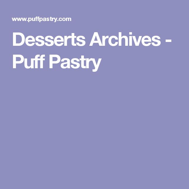 Desserts Archives - Puff Pastry