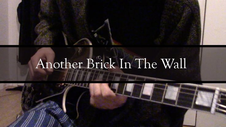 Another Brick In The Wall (Guitar Solo)