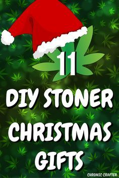 Want to make your stoner a special DIY Christmas gift? Then check out this pin