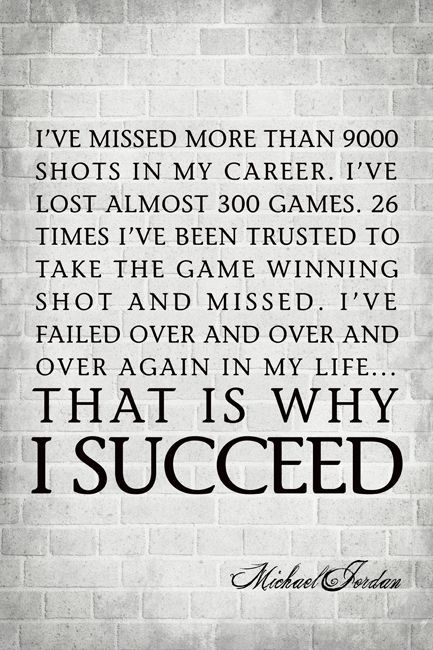 I've Missed More Than 9000 Shots (Michael Jordan Quote), motivational poster