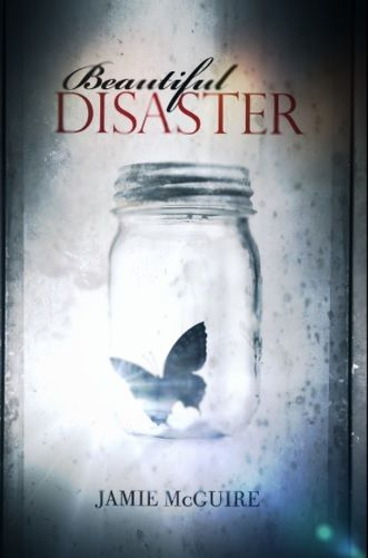 A summary & book review of the international best selling contemporary romance novel 'Beautiful Disaster: A Novel' by author Jamie McGuire.