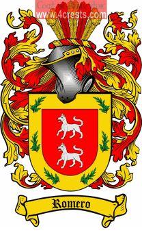 Romero Coat of Arms / Romero Family Crest  Romero Family Crest / Romero Coat of Arms  Origins Available: Italian, Spanish  Where did the Spa...