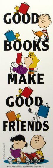 good friends: Worth Reading, Peanuts Bookmark, Friends, Books Worth, Books Books, Peanuts Gang, Snoopy, Good Books, Charlie Brown