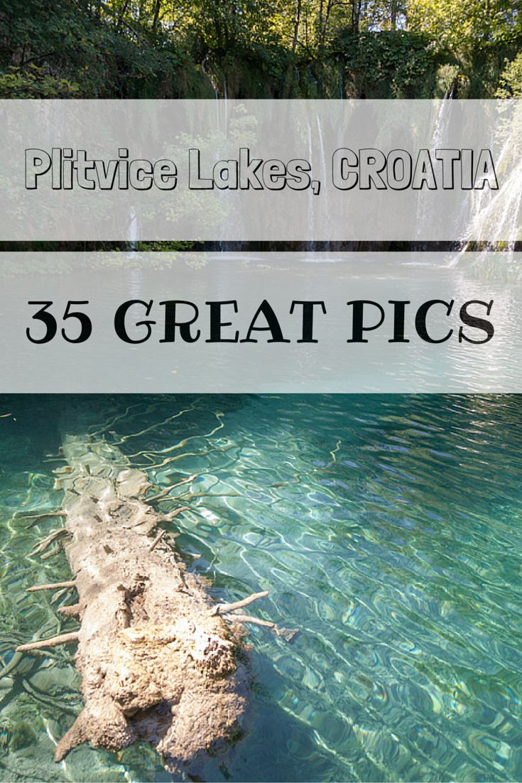 35 amazing pictures of Plitvice National Park in Croatia and how to plan a visit from Zadar