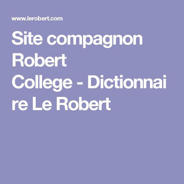 Site compagnon Robert College-Dictionnaire Le Robert