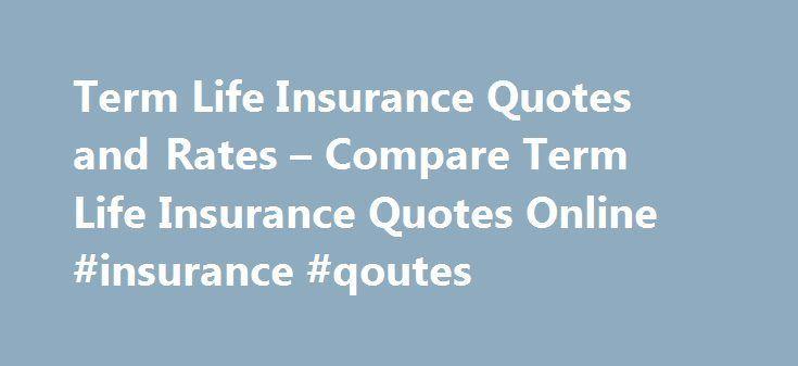 Nice Term Life Insurance Quotes und Preise – Vergleichen Sie Term Life Insurance Quotes … – Best Quotes