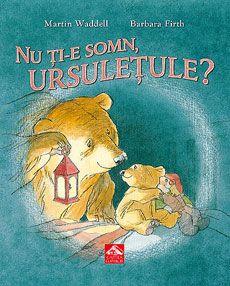 """Nu ți-e somn, ursulețule? - Martin Waddell - Varsta 2-6 ani;  Mulţi copii se tem de întuneric, mai ales când vine ora de culcare şi rămân singuri in pătuţul lor. Ce trebuie să facem, ca părinţi, când copilul nostru nu poate sau nu vrea să se culce?  """"Nu ţi-e somn, ursuleţule?""""  nu ne prezintă o soluţie-minune, ci mai degrabă ne sugerează, prin căldura ilustraţiilor şi tonul blând al textului, că întotdeauna cea mai potrivită atitudine e una bazată pe calm, încredere şi dragoste."""