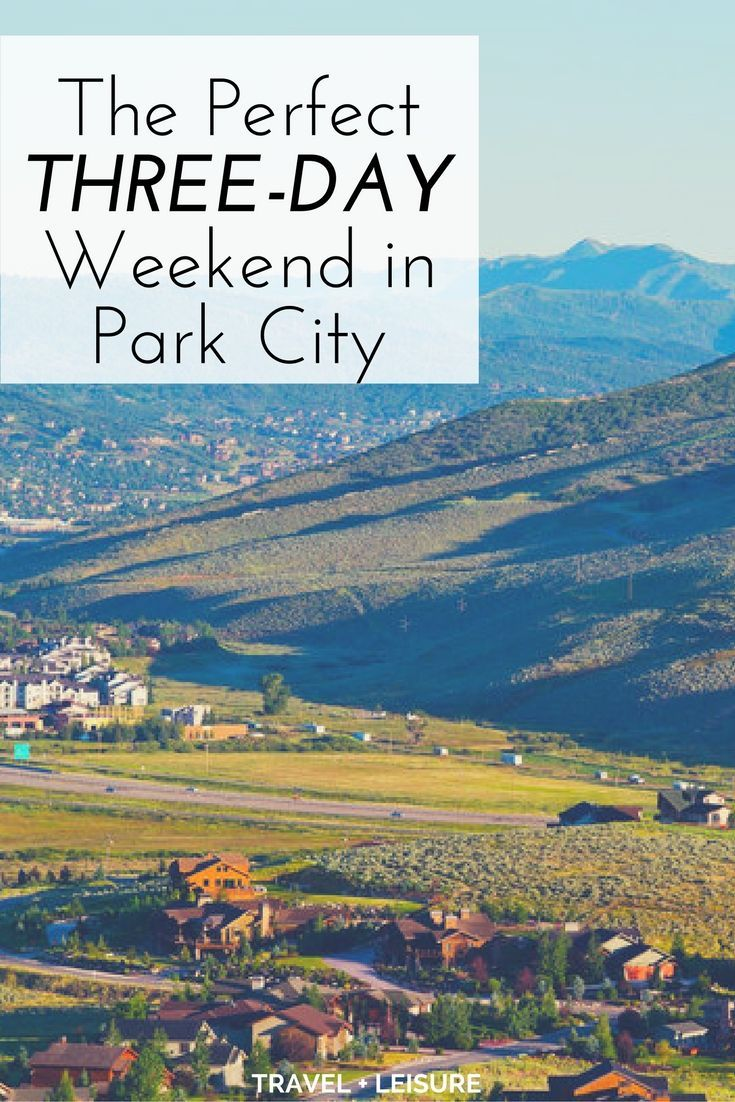 Three Days In Park City What To See And Do Park City Utah Summer Park City Ut Park City Utah