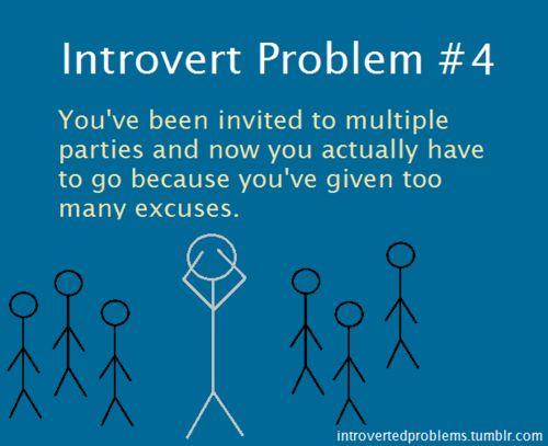 introvert problem #4 - yep. Cue the panic attack.
