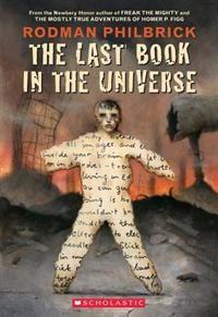 http://www.adlibris.com/se/organisationer/product.aspx?isbn=0439087597 | Titel: The Last Book in the Universe - Författare: Rodman Philbrick - ISBN: 0439087597 - Pris: 83 kr