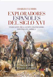 "BELLUMARTIS HISTORIA MILITAR: ""EXPLORADORES ESPAÑOLES DEL SIGLO XVI"". Libro"