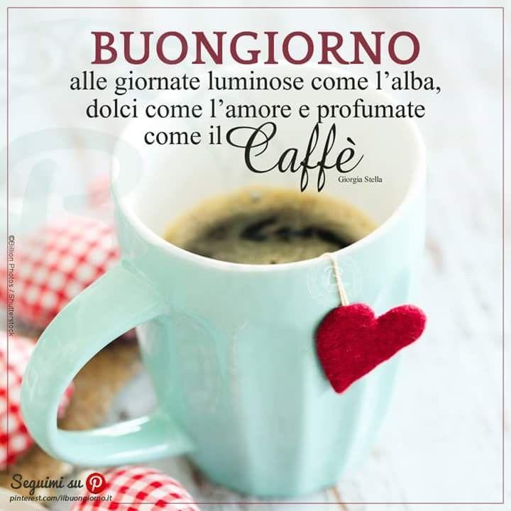 frasi buongiorno caffè giorgia stella