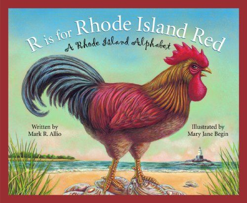 R is for Rhode Island Red: A Rhode Island Alphabet (Discover America State by State) by [Allio, Mark R.]
