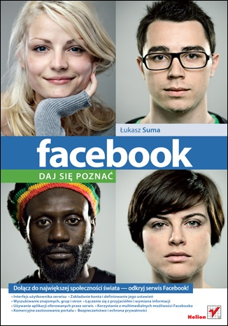 Facebook, daj się poznać - ŁUKASZ SUMA