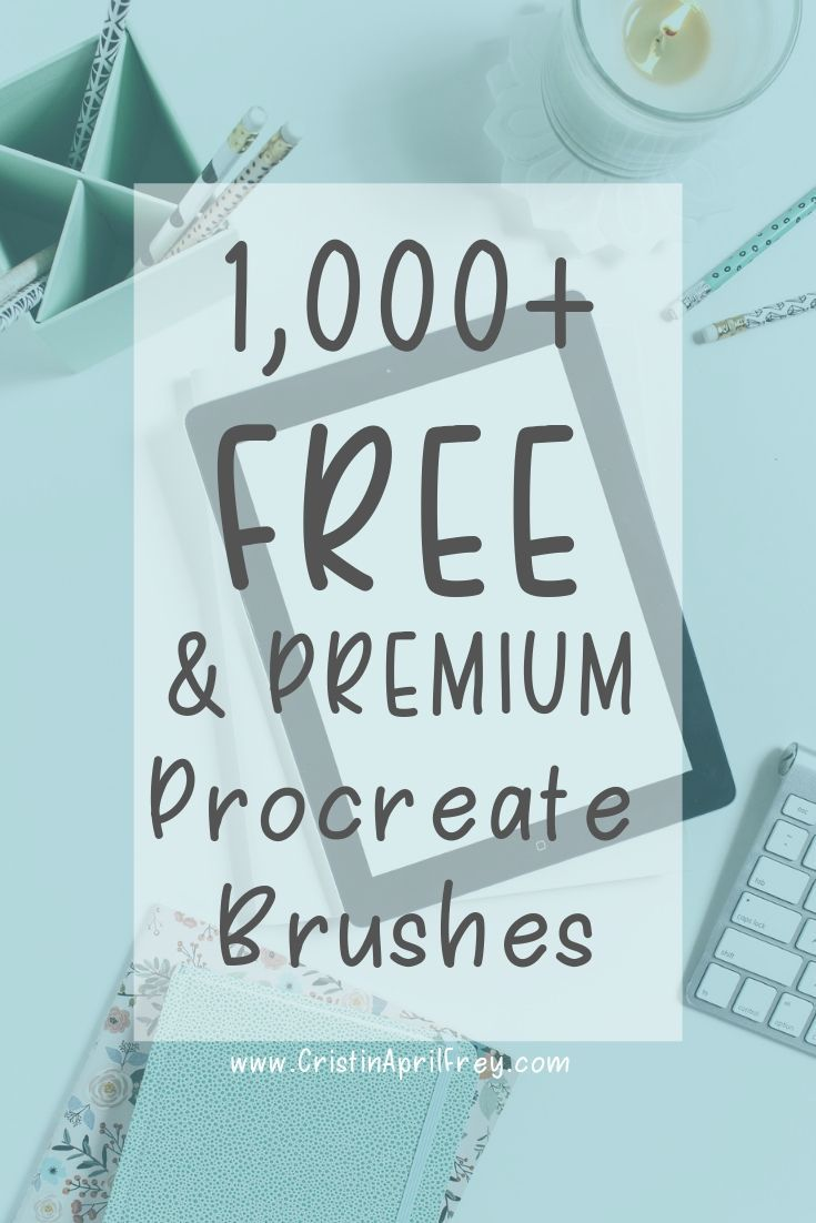 1 000 Premium And Free Procreate Brushes Cristin Af Procreate