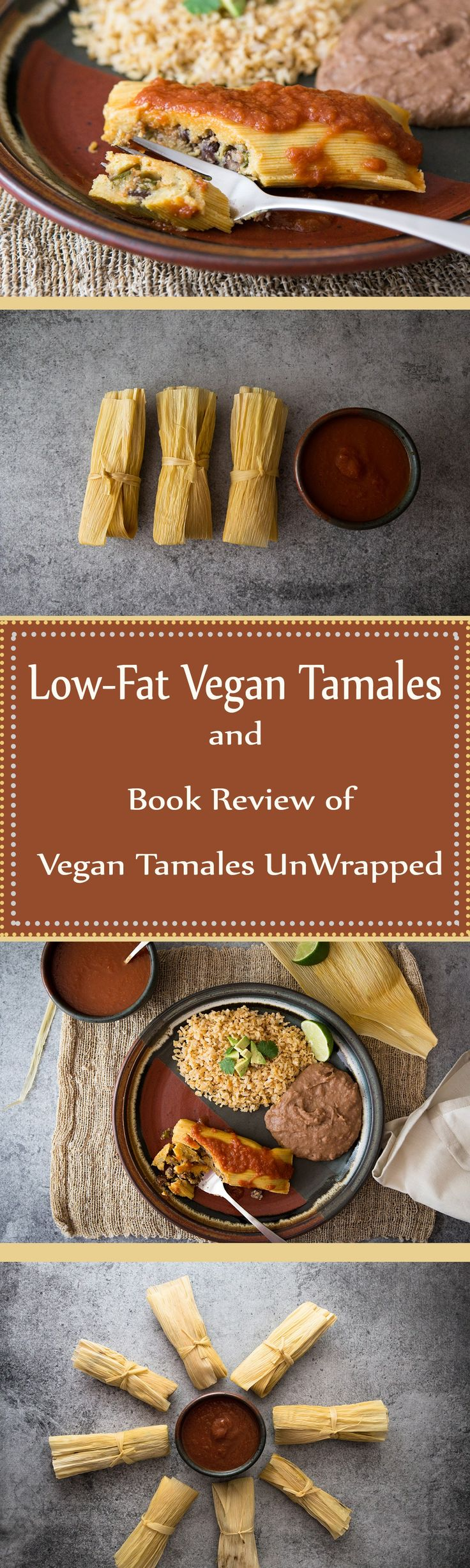 Low fat Vegan Tamales are super yummy and easier to make than you'd think!