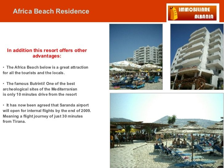 <ul><li>In addition this resort offers other advantages: </li></ul><ul><li>The Africa Beach below is a great attraction fo...