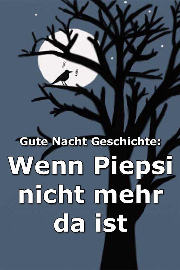 Wenn Piepsi nicht mehr da ist – Gute Nacht Geschichte über den kleinen Vogel Piepsi und seine Nachbarn