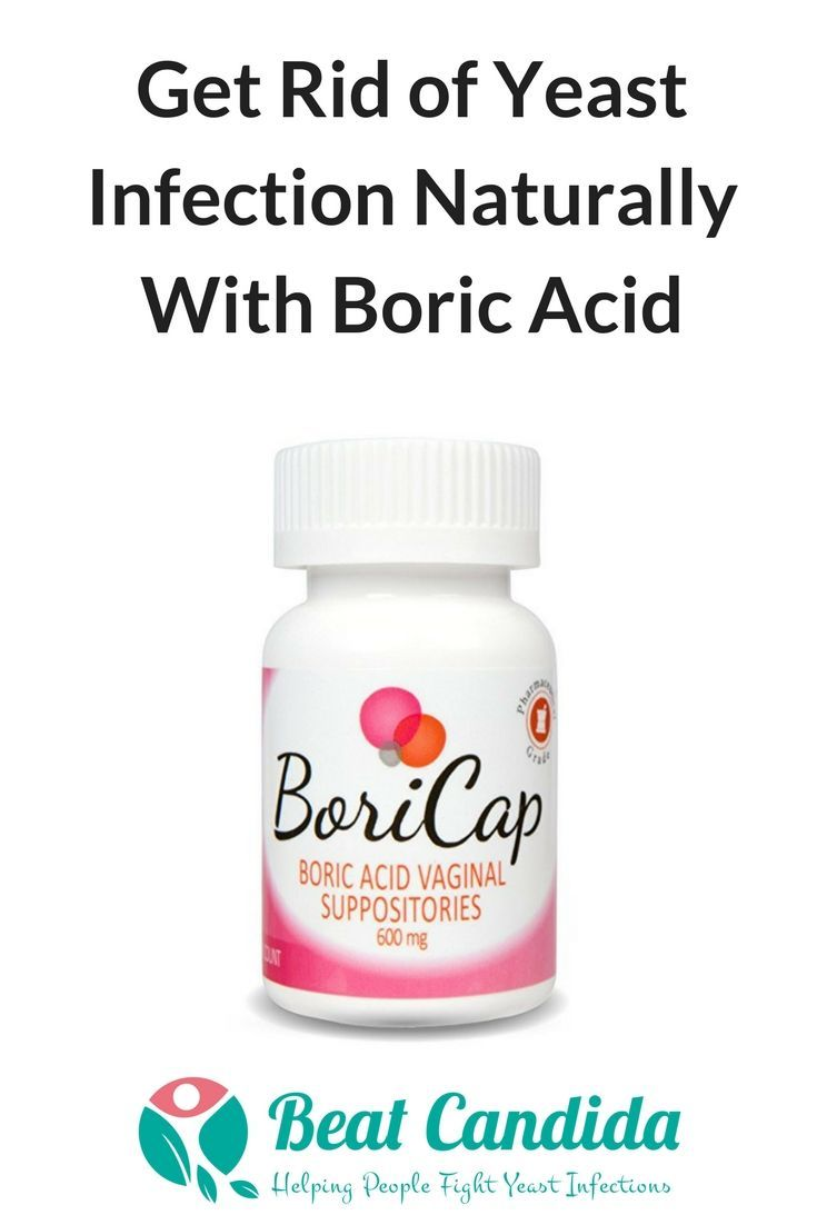 Get Rid of a Yeast Infection Naturally With Boric Acid - Beat