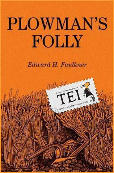 Edward Faulkner – Nebunia aratului