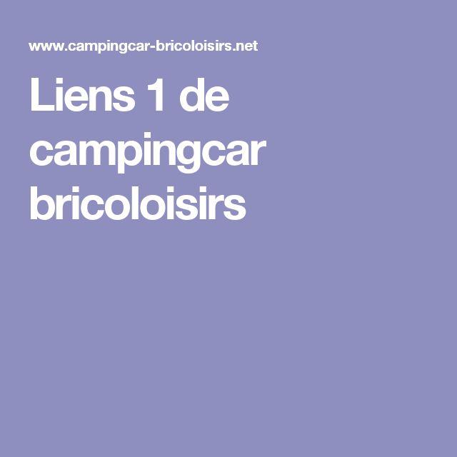 Liens 1 de campingcar bricoloisirs