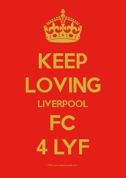 Keep Loving Liverpool FC