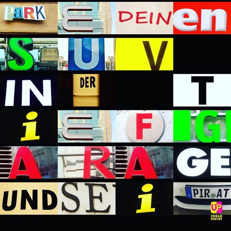 #suv #parking #urban #cars #poetry #dada #wordporn #word #piraten #pirates #berlin #wien #zürich